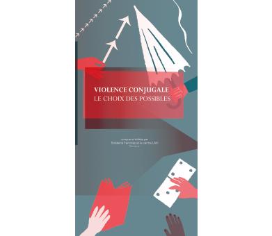Violence conjugale: Le choix des possibles